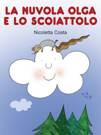 La Nuvola Olga E Lo Scoiattolo Nicoletta Costa Gomitoliamo Blog
